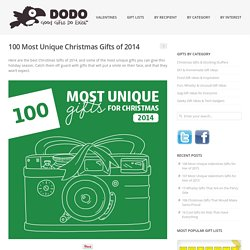 100 Most Unique Christmas Gifts of 2014