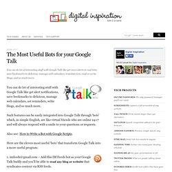 Useful Google Talk Bots That You Must Add as Friends