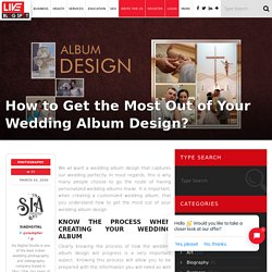 Get the Most Out of Your Wedding Album Design