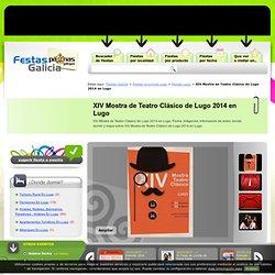 XIV Mostra de Teatro Clásico de Lugo 2014 en Lugo