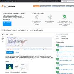 html - Mostrar texto cuando se hace en hover en una imagen - Stack Overflow en español