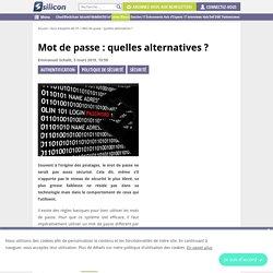 Mot de passe : quelles alternatives ?