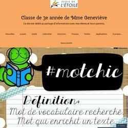 Un #MotChic sur Twitter – Classe de 3e année de Mme Geneviève
