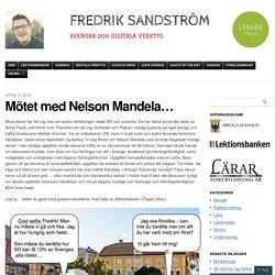 Mötet med Nelson Mandela…