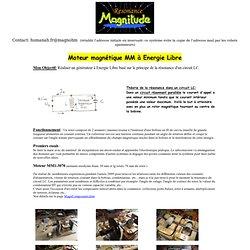Moteur magnétique MM à Energie Libre