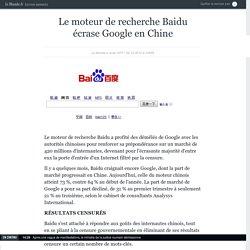 Le moteur de recherche Baidu écrase Google en Chine