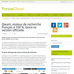 Qwant, le moteur de recherche 100 % français est lancé