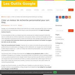 Créer un moteur de recherche personnalisé pour son blog
