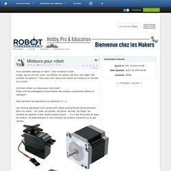 Moteurs pour robot - Mécanique - Tutoriels - Robot Maker