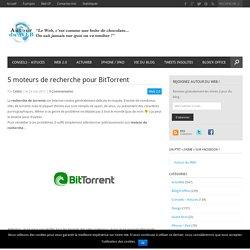 5 moteurs de recherche pour BitTorrent