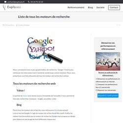 Liste de tous les moteurs de recherche