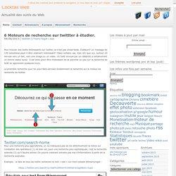 Moteurs de recherche sur twittter