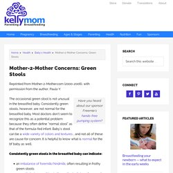 Mother-2-Mother Concerns: Green Stools