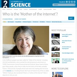 Who is the 'Mother of the Internet'?