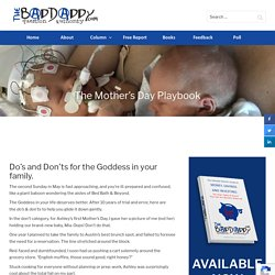 The Mother's Day Playbook - BadDaddy Publishing
