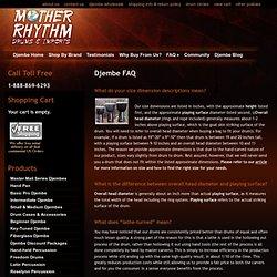 Mother Rhythm Drums : Djembe FAQ
