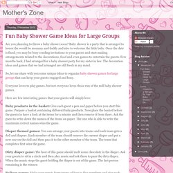 Mother's Zone: Fun Baby Shower Game Ideas for Large Groups