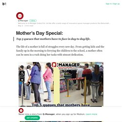 Mother's Day Special: – Q-Manager – Medium