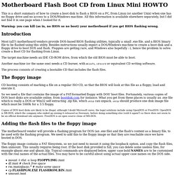 Motherboard BIOS Flash Boot CD from Linux Mini ...