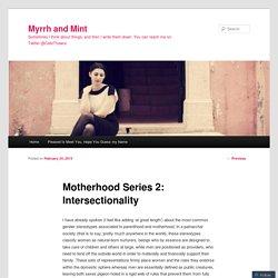 Motherhood Series 2: Intersectionality