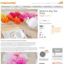 Mothers Day Tea Party / Mothers Day