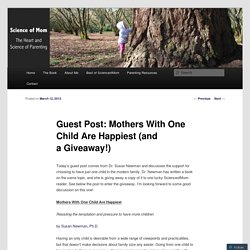 Guest Post: Mothers With One Child Are Happiest (and a Giveaway!)