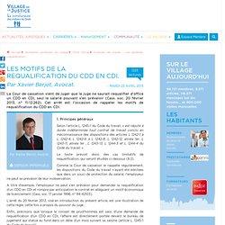Les motifs de la requalification du CDD en CDI. Par Xavier Berjot, Avocat.