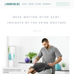 Neck Motion after ACDF: Insights by the Spine Doctors