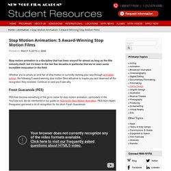 Stop Motion Animation: 5 Award-Winning Stop Motion Films