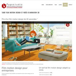 Tarif film motion design et animation 3D - Fygostudio