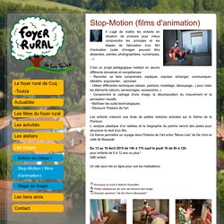 Stop-Motion ( films d'animation) - Les stages - Foyer Rural - Cuq Toulza