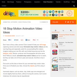 18 Stop Motion Animation Video Ideas
