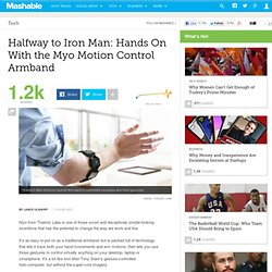 The Myo Motion Control Armband: Hands On