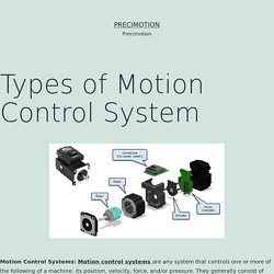 Types of Motion Control System – Precimotion