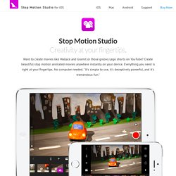 Stop Motion Studio - Creativity at your fingertips.