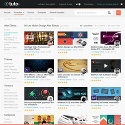 TUTO MOTION DESIGN AFTER EFFECTS , 80 Formations Motion Design After Effects en vidéo sur TUTO.COM