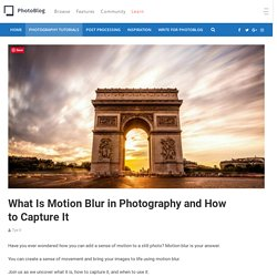 What Is Motion Blur in Photography and How to Capture It