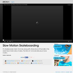 Slow Motion Skateboarding Video