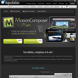 MotionComposer - Créez des contenus Web animés en Flash® et HTML5 !