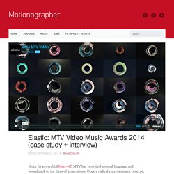 Motionographer Elastic: MTV Video Music Awards 2014 (case study + interview)