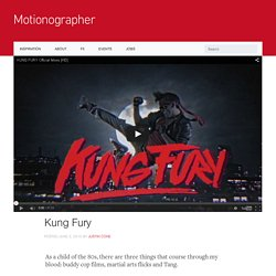 Motionographer Kung Fury