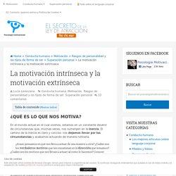La motivación intrínseca y la motivación extrínseca
