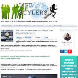 32+1 citations motivantes pour blogueurs et entrepreneurs du web