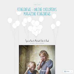 kingsNews - Online Children's Magazine KingsNews