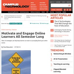 Motivate and Engage Online Learners All Semester Long