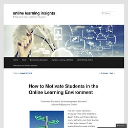 How to Motivate Students in the Online Learning Environment
