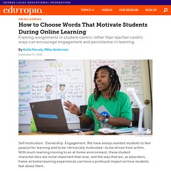 How to Choose Words That Motivate Middle and High School Students During Online Learning