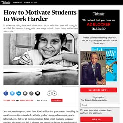 How to Get Students to Work Harder