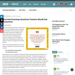 Motivated Learning: Questions Teachers Should Ask Themselves