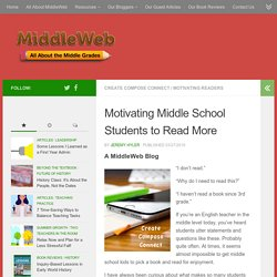 Motivating Middle School Students to Read More